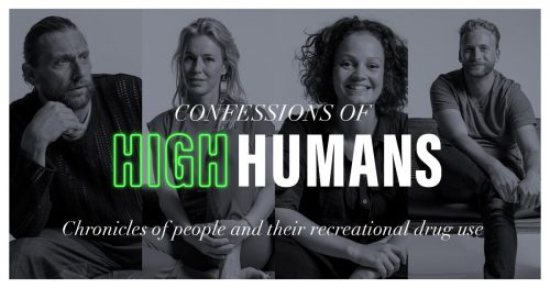 Confessions of High Humans